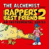 Rapper's Best Friend 2 (An Instrumental Series) by The Alchemist