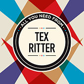 All You Need From von Tex Ritter