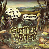 Gutter Water by Gangrene