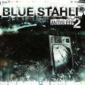 Antisleep Vol. 02 de Blue Stahli