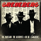 Greneberg (feat. Oh No, Roc Marciano, The Alchemist) by Greneberg