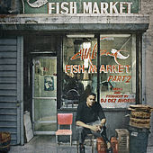 Fish Market Part 2 by Chali 2NA