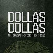 Dollas Dollas (The Official DenkOps Theme Song) de Labratz