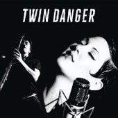 Twin Danger de Twin Danger