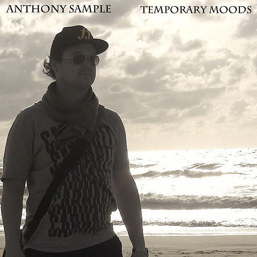 Temporary Moods von Anthony Sample