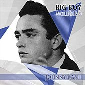 Big Boy Johnny Cash, Vol. 9 de Johnny Cash