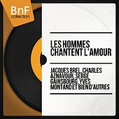 Les hommes chantent l'amour by Various Artists