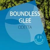 Boundless Glee by Odetta