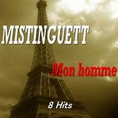 Mon homme (8 hits) de Mistinguett