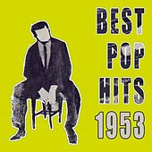 Best Pop Hits 1953 von Various Artists