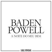 A Noite Do Meu Bem de Baden Powell