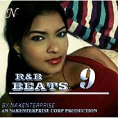 R&B Beats 9 by Nakenterprise