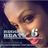 Reggae Beats 6 by Nakenterprise