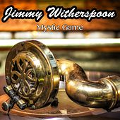 Mystic Game de Jimmy Witherspoon