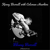 Bluesy Burrell (Remastered 2015) von Kenny Burrell