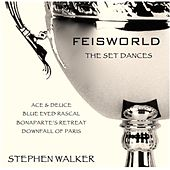 Feisworld: The Set Dances, Vol. 4 de Stephen Walker