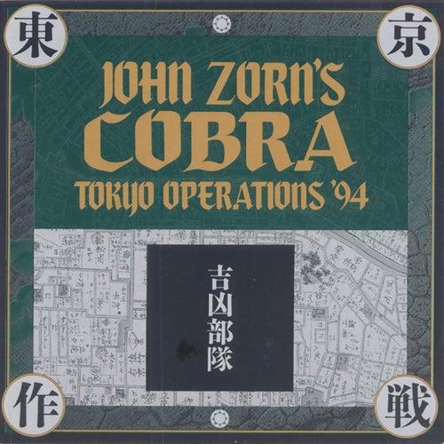 Cobra-Tokyo Operations '94 by John Zorn