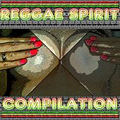 Reggae Spirit Compilation by Various Artists