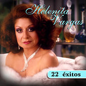 22 Éxitos de Helenita Vargas