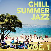 Chill Jazz Summer, Vol. 1 von Various Artists