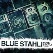 Blue Stahli - Single de Blue Stahli