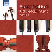 Faszination: Klavierquintett, Vol. 2 by Various Artists