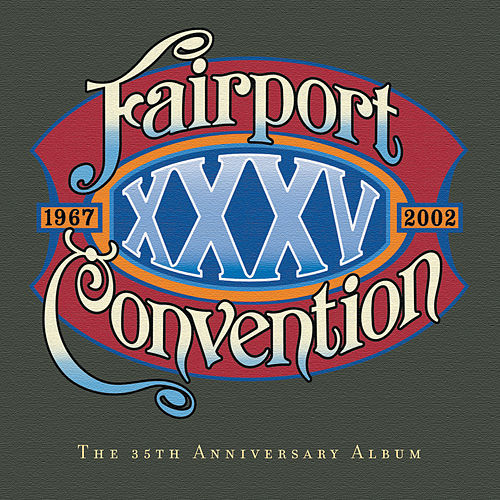 Xxxv by Fairport Convention