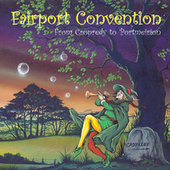 From Cropredy To Portmeirion by Fairport Convention