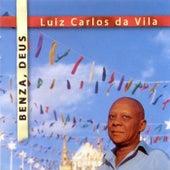 Benza, Deus de Luiz Carlos da Vila