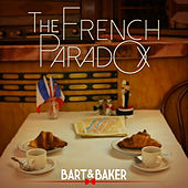 The French Paradox - EP de Bart&Baker