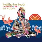 Buddha-Bar Beach Mykonos by Various Artists