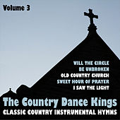 Classic Country Instrumental Hymns, Vol. 3 by Country Dance Kings
