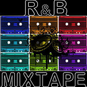 R&B Mixtape by Various Artists