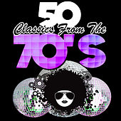 50 Classics from the 70's von Various Artists
