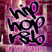 Hip Hop R&B on the Streets von Various Artists