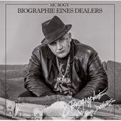 Biographie eines Dealers by MC Bogy