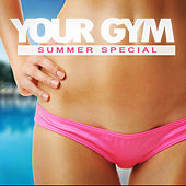 Your Gym - Summer Special de Various Artists
