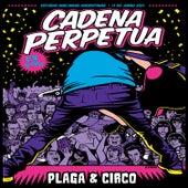 Plaga & Circo (En Vivo) de Cadena Perpetua