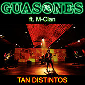 Tan Distintos de Guasones