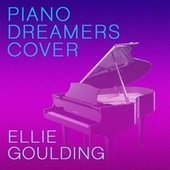 Piano Dreamers Cover Ellie Goulding de Piano Dreamers