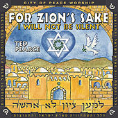 For Zion's Sake, I Will Not Be Silent by Various Artists