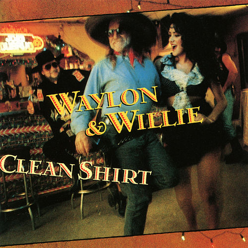 If I Can Find a Clean Shirt by Willie Nelson