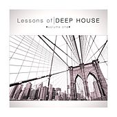 Lessons of Deep House, Vol. 1 by Various Artists