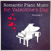 Romantic Piano Music for Valentine's Day, Vol. 1 de Various Artists