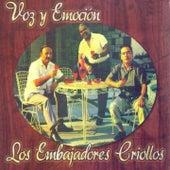 Voz y Emoción de Los embajadores criollos