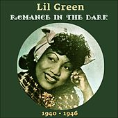 Romance In The Dark (Original Recordings 1940  - 1944) von Lil Green