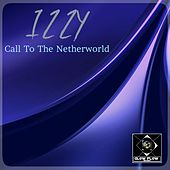 Call To The Netherworld by Izzy