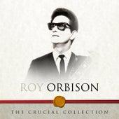 The Crucial Collection de Roy Orbison