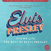 It´s My Life (The Best Of Elvis Presley) von Elvis Presley