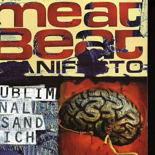 Subliminal Sandwich (Extended Version) by Meat Beat Manifesto